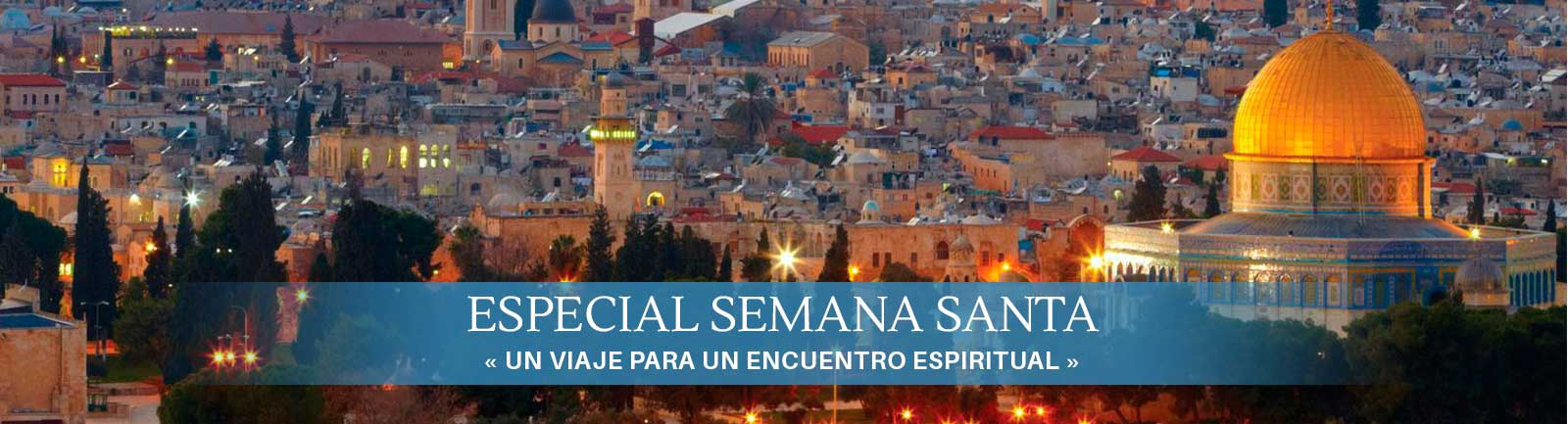 Destino Especial Semana Santa