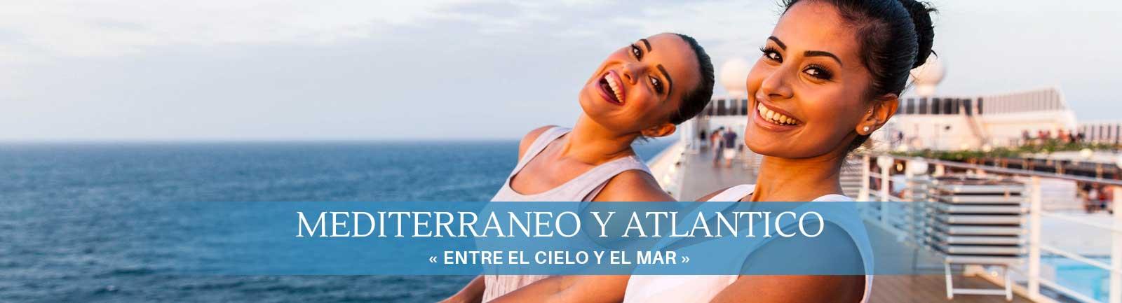 Crucero Mediterráneo y Atlántico